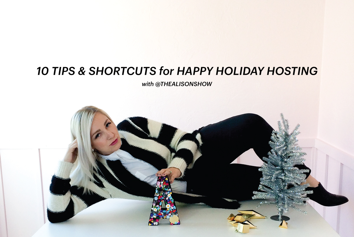 happy-holiday-hosting-thealisonshow